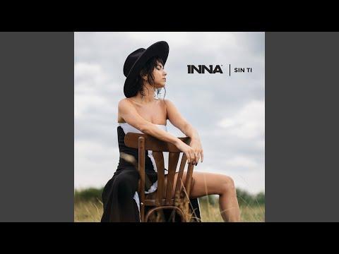 INNA - Sin Ti, cel mai tare single nou si videoclip 2019, Asculta online INNA - Sin Ti, cel mai tare, single nou, videoclip, Inna 2019,