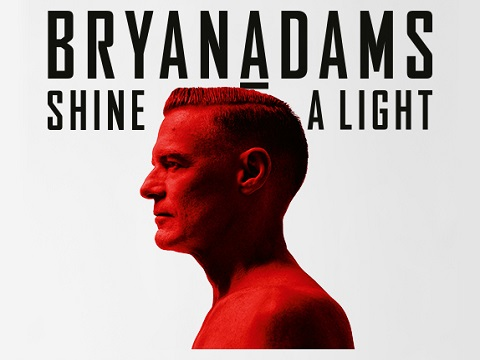 Bryan Adams - Shine A Light, Bryan Adams, Shine A Light,