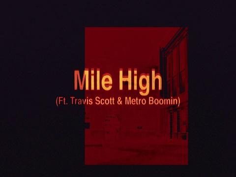 James Blake feat. Travis Scott and Metro Boomin - Mile High, James Blake, Travis Scott, Metro Boomin, Mile High,