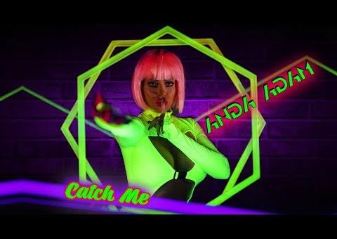 Anda Adam - Catch Me, Anda Adam, Catch Me, versuri Anda Adam - Catch Me, single nou, videoclip,