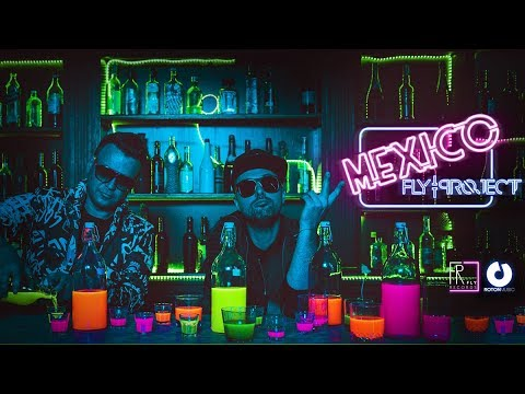 Fly Project - Mexico, Fly Project, Mexico, single nou, videoclip, versuri Fly Project - Mexico,