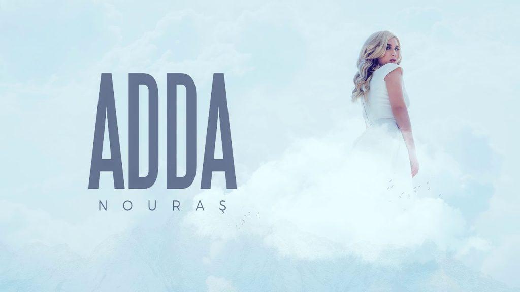 Asculta online, ADDA - Nouras, single nou,