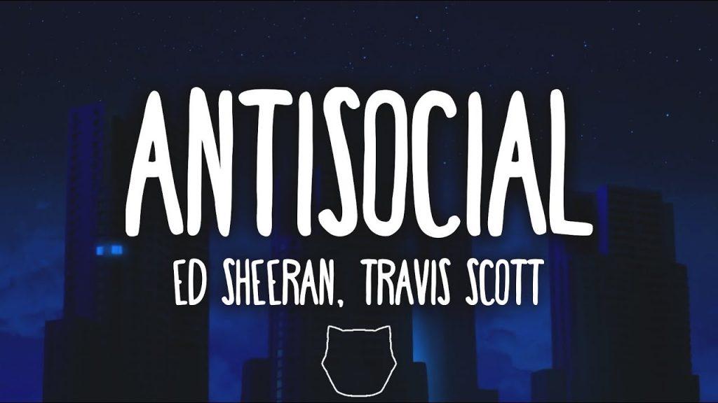 Asculta online, Ed Sheeran & Travis Scott - Antisocial,