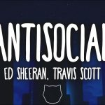 Ed Sheeran & Travis Scott – Antisocial