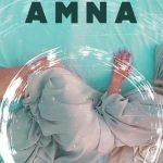 AMNA – Nu te mai recunosc