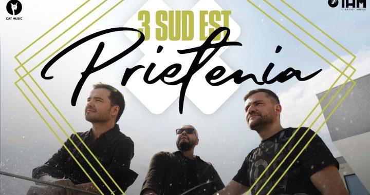 Asculta online, 3 Sud Est - Prietenia, muzica noua, single nou,