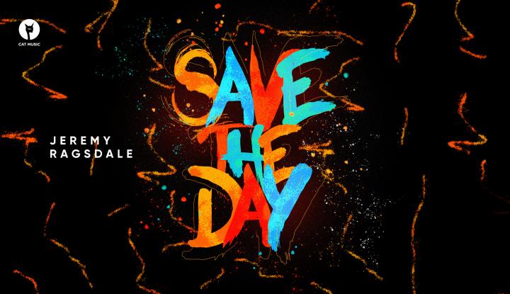 Asculta online, Jeremy Ragsdale - Save the day, single nou,