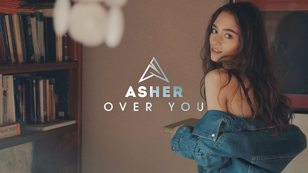 Asculta online, Asher - Over You, single nou, videoclip