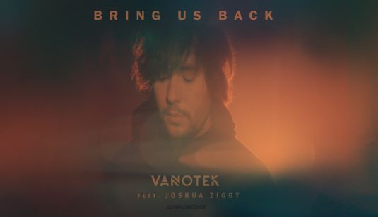 Asculta live, Vanotek feat. Joshua Ziggy - Bring Us Back