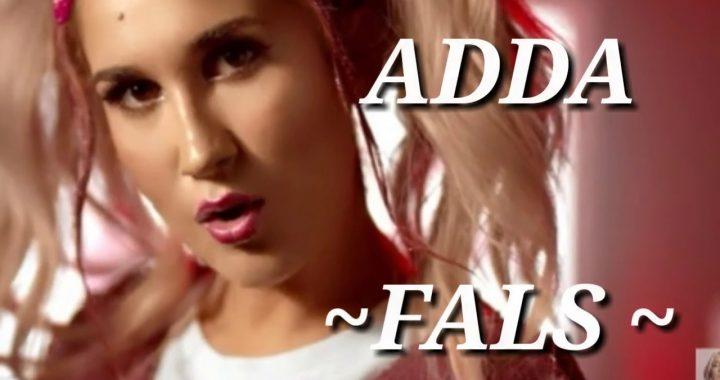 Asculta online, ADDA - Fals, single nou
