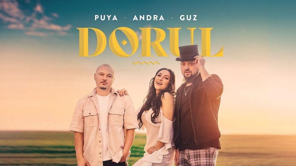 Asculta online, Puya feat. Andra & Guz - Dorul, single nou