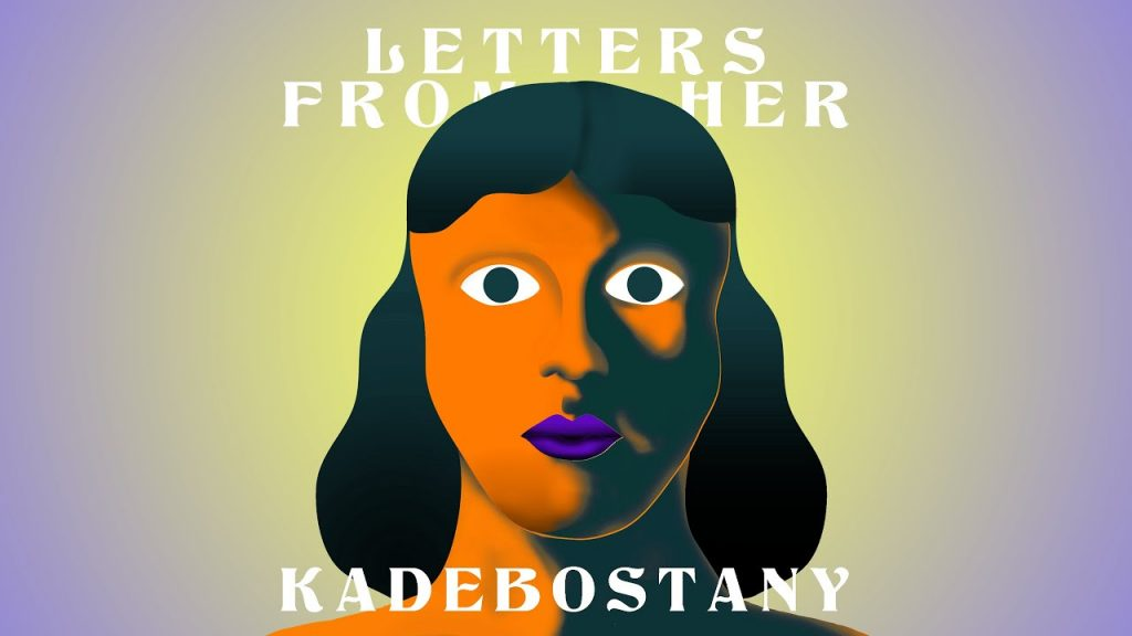 Asculta live, KADEBOSTANY feat. Irina Rimes - Letters From Her, single nou