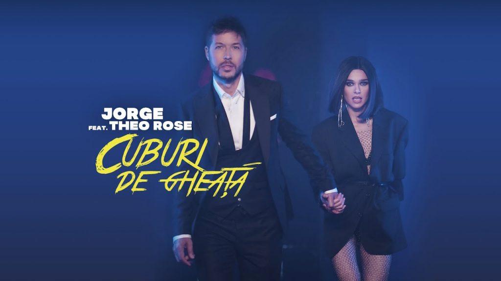 Asculta live, JORGE feat Theo Rose - Cuburi de gheata, single nou