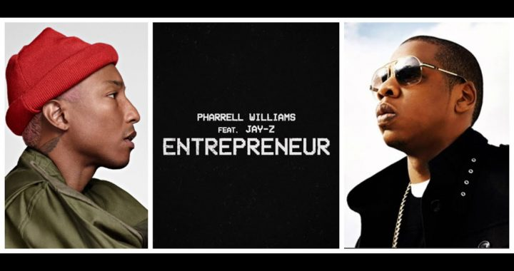 Asculta online, Pharrell Williams ft. JAY-Z - Entrepreneur, single nou
