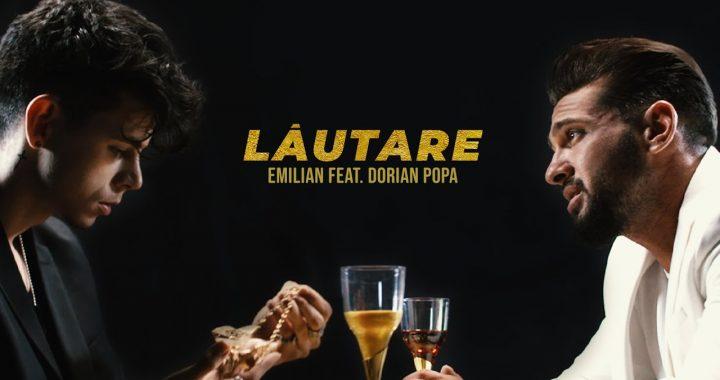 Asculta live, Emilian feat. Dorian Popa - Lautare, single nou