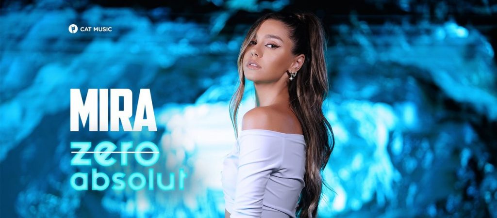 MIRA - Zero Absolut, single nou si videoclip pe masura, MIRA, Zero Absolut, single nou, videoclip pe masura, versuri zero absolut - mira, zero absolut - mira,