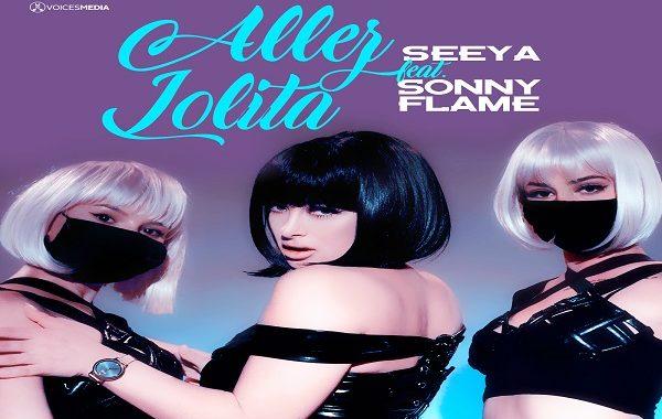 Seeya & Sony Flame - Allez Lolita, Seeya, Sony Flame, Allez Lolita, single nou, videoclip incendiar, seeya videoclip incendiar