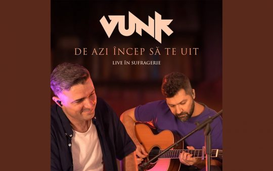Asculta live, VUNK - De azi incep sa te uit, , single nou
