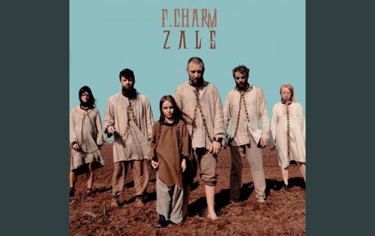 Asculta online, F. Charm – Zale, single nou