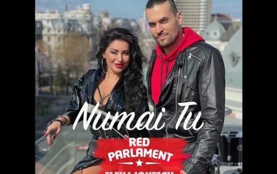 Asculta live, Red Parlament feat. Elena Ionescu - Numai Tu, single nou