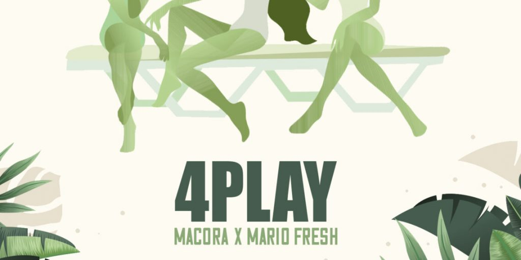 Asculta online, Macora x Mario Fresh - 4play, single nou