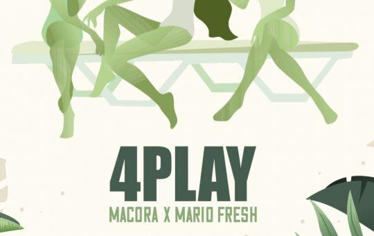 Asculta online, Macora x Mario Fresh - 4play, single nou