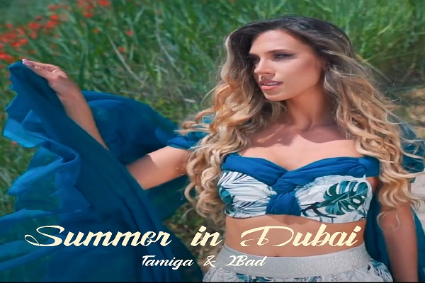 Tamiga & 2Bad - Summer In Dubai, Tamiga și 2Bad promovați de Radio Click România, Tamiga & 2Bad, Tamiga & 2Bad la Radio Click Romania, Tamiga si 2Bad